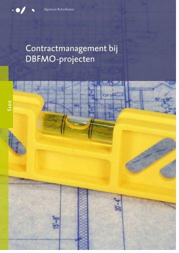 Contractmanagement bij DBFMO-projecten - Algemene Rekenkamer