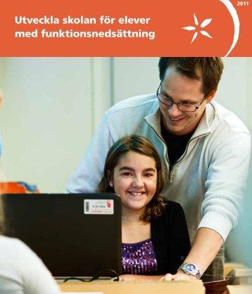 Utveckla skolan för elever med funktionsnedsättning - Pedagog ...