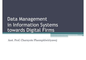 Data Management in Information Systems towards Digital Firms - iec