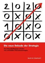 Die neue Dekade der Strategie - Bain & Company