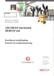 Appendiks 3 132 -150 kontra 30-60 kV net - Energinet.dk