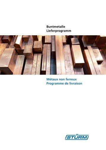 Métaux non ferreux Programme de livraison Buntmetalle - stuerm