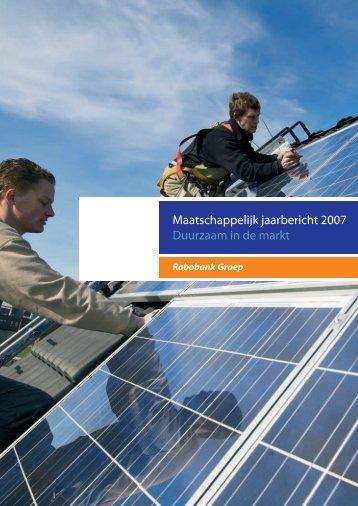 Maatschappelijk jaarbericht 2007 Duurzaam in de markt