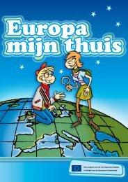 Een uitgave van de Vertegenwoordiging in België van de Europese ...