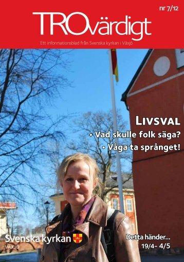Trovärdigt nr 7/2012 - Svenska kyrkan i Växjö