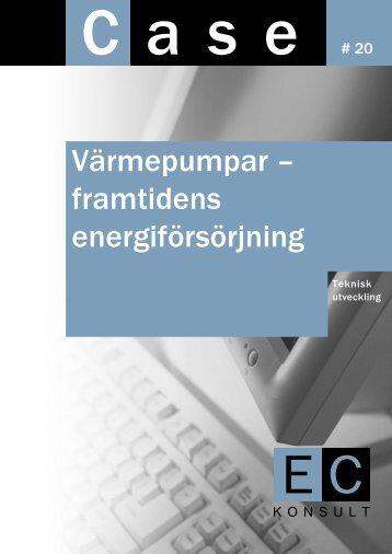 Värmepumpar – framtidens energiförsörjning - EC Konsult