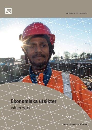 Ekonomiska utsikter | Våren 2013 - LO