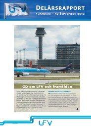 Till LFVs delårsrapport 1 jan – 30 sept 2012