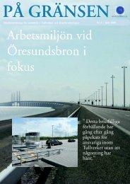 Arbetsmiljön vid Öresundsbron i fokus - Tull - Kust