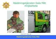 Här kan du läsa mer om vårt miljöarbete. - Räddningstjänsten Dala ...