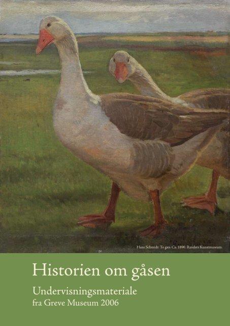 Historien om gåsen - Greve Museum