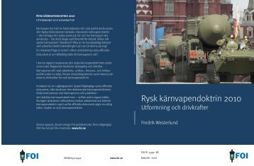 Rysk kärnvapendoktrin 2010. Utformning och drivkrafter. - FOI