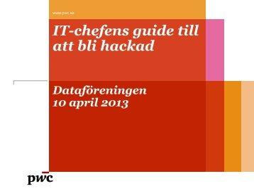IT-chefens guide till att bli hackad - Nätverk - Dataföreningen