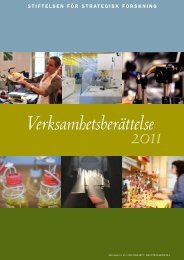 Verksamhetsberättelse 2011 - Stiftelsen för Strategisk Forskning