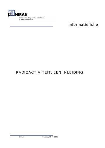 RADIOACTIVITEIT, EEN INLEIDING informatiefiche - niras