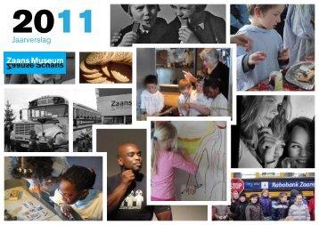 Jaarverslag 2011 - Zaans Museum