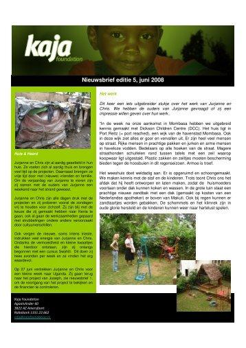 Nieuwsbrief editie 5, juni 2008 - Kaja Foundation