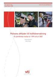 Polisens attityder till trafikövervakning: en jämförelse mellan år ... - VTI