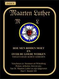 HOE MEN BIDDEN MOET - Geschriften van Maarten Luther
