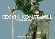 Programmet för 2012 pdf - Edsvik Konsthall