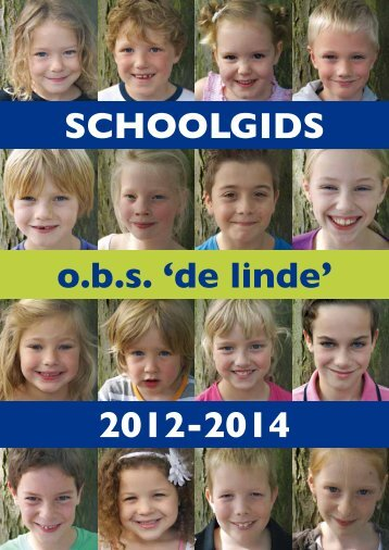 Bekijk HIER de schoolgids 2012 - 2014 - De Linde