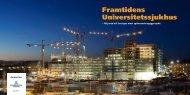 Framtidens Universitetssjukhus - Nya Karolinska Solna