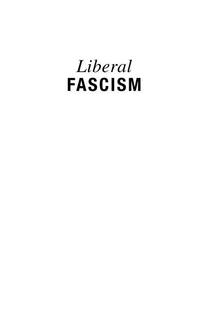 LIBERAL FASCISM 1st pass pdf