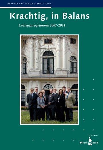 Vastgesteld collegeprogramma 2007-2011 - Provincie Noord-Holland