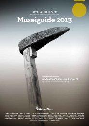 Museiguide 2013 - ArbetSam