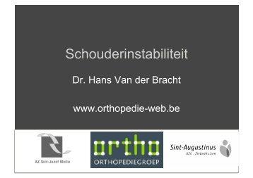 Schouderinstabiliteit. Dr. Van der Bracht Hans - Orthopedie-web.be