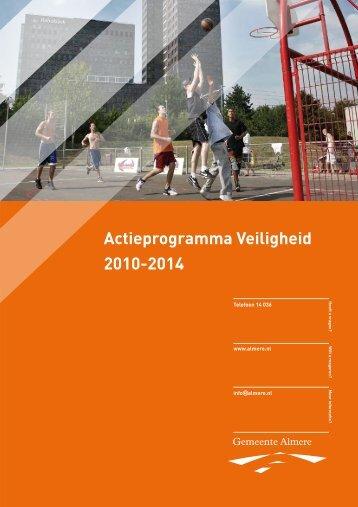 Actieprogramma Veiligheid 2010-2014 - Veilig Almere - Gemeente ...
