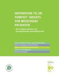 inspiration til en fornyet indsats for medicinske ... - Danske Regioner