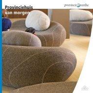 Boekje 'Provinciehuis van Morgen' - Provincie Drenthe