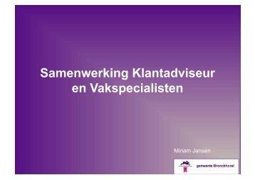 Samenwerking Klantadviseur en Vakspecialisten - Bmc