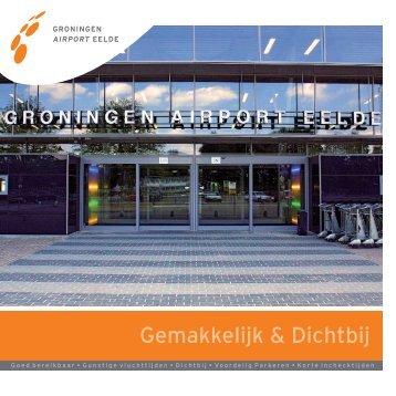 Gemakkelijk & Dichtbij - Groningen Airport Eelde