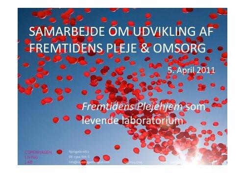 SAMARBEJDE OM UDVIKLING AF FREMTIDENS PLEJE & OMSORG