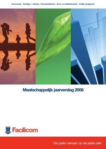 Maatschappelijk jaarverslag 2008 - Facilicom