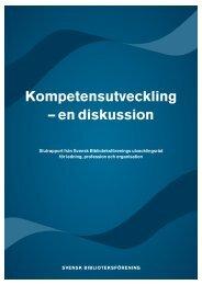 Kompetensutveckling – en diskussion - Svensk Biblioteksförening