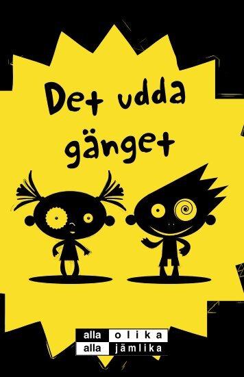 Det udda gänget - Kaikki erilaisia - kaikki samanarvoisia
