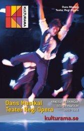 Dans, Musikal, Teater och Opera - Kulturama