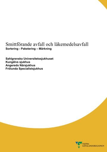 Smittförande avfall och läkemedelsavfall - Sahlgrenska ...