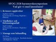 Svenska kvinnors upplevelse av att söka vård och skrivas in ... - SFOG