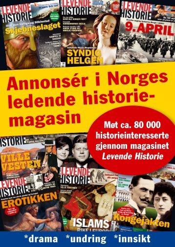 Annonsér i Norges ledende historie- magasin - Levende Historie