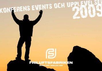 KONFERENS EVENTS OCH UPPLEVELSER - Friluftsfabriken