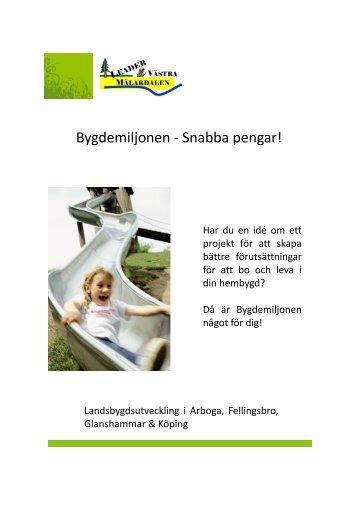 Bygdemiljonen - Snabba pengar! - Leader Västra Mälardalen