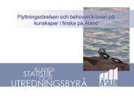 Flyttningsrörelsen och behoven/kraven på finska ... - ÅSUB