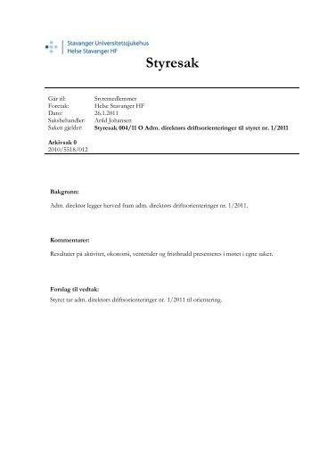 Styresak 004-11 Adm. direktørs driftsorienteringer ... - Helse Stavanger
