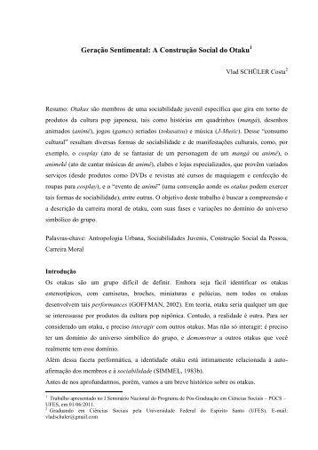 Geração Sentimental: A Construção Social do Otaku - Academicos ...