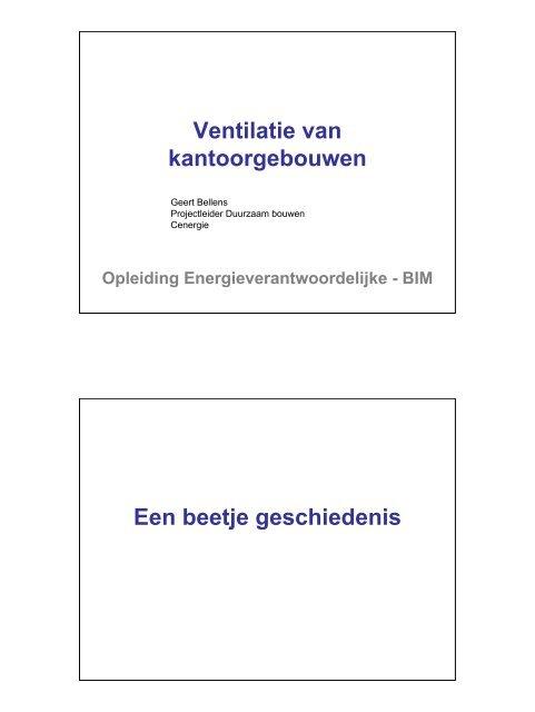 Ventilatie van kantoorgebouwen Een beetje geschiedenis - IBGE