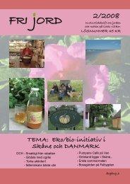 TemA: eko/bio-initiativ i skåne och DAnmArK - Igenom